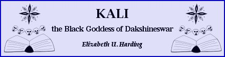 """Kali: the Black Goddess of Dakshineswar"" by Elizabeth U. Harding"