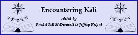 Encountering Kali, edited by Rachel Fell McDermott & Jeffrey Kripal