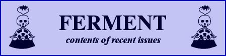 Ferment - contents of recent issues