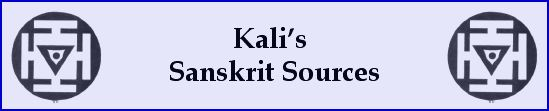 Kali's Sanskrit Sources